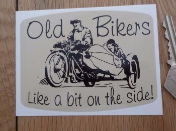 "Old Bikers Like A Bit On The Side! Sticker. 4""."