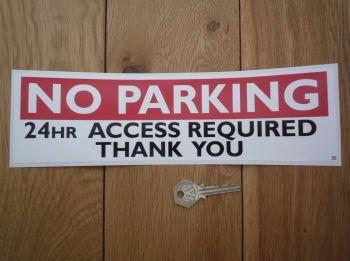 """No Parking 24hr Access Required Sticker. 11.25""""."""