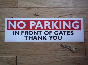 "No Parking In Front Of Gates Sticker. 11.25""."