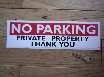 "No Parking Private Property Sticker. 11.25""."