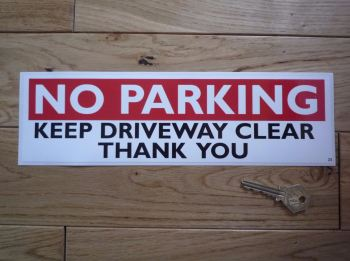 "No Parking Keep Driveway Clear Sticker. 11.25""."