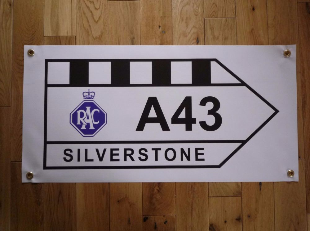 """Silverstone A43 Road Sign Banner Art. 29"""" x 15""""."""