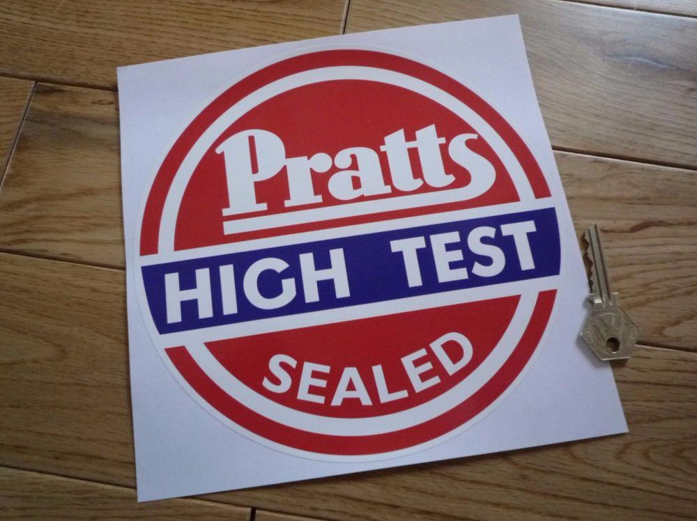 "Pratts High Test Sealed Circular Sticker. 8""."