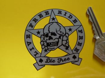 "Live Free, Ride Free, Die Free, Skull & Star Sticker. 2.5""."