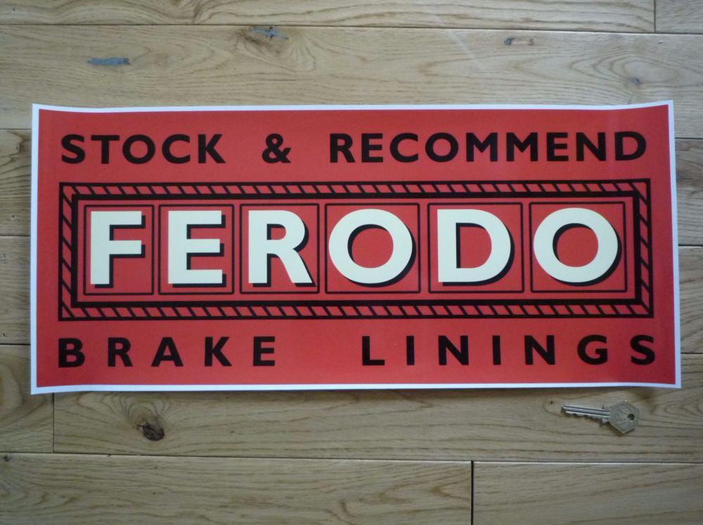 "Ferodo Stock & Recommended Brake Linings Sticker. 20.5""."