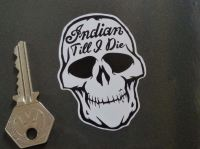 Indian Till I Die Skull Sticker. 3
