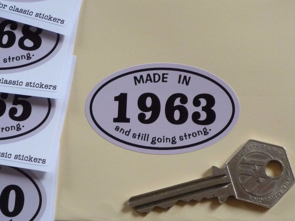 Made In 1960's And Still Going Strong Sticker. 60mm. 1960 - 1969.