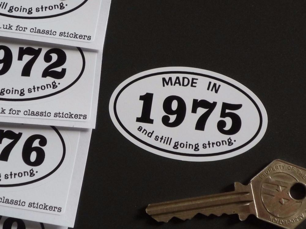 Made In 1970's And Still Going Strong Sticker. 60mm. 1970 - 1979.