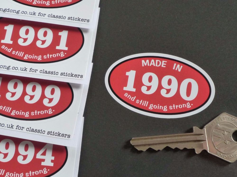 Made In 1990's And Still Going Strong Sticker. 60mm. 1990 - 1999.