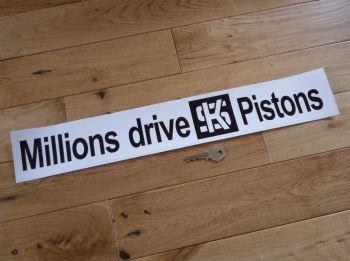 "Millions Drive KS Pistons Sticker. 16"", 20"", & 26""."