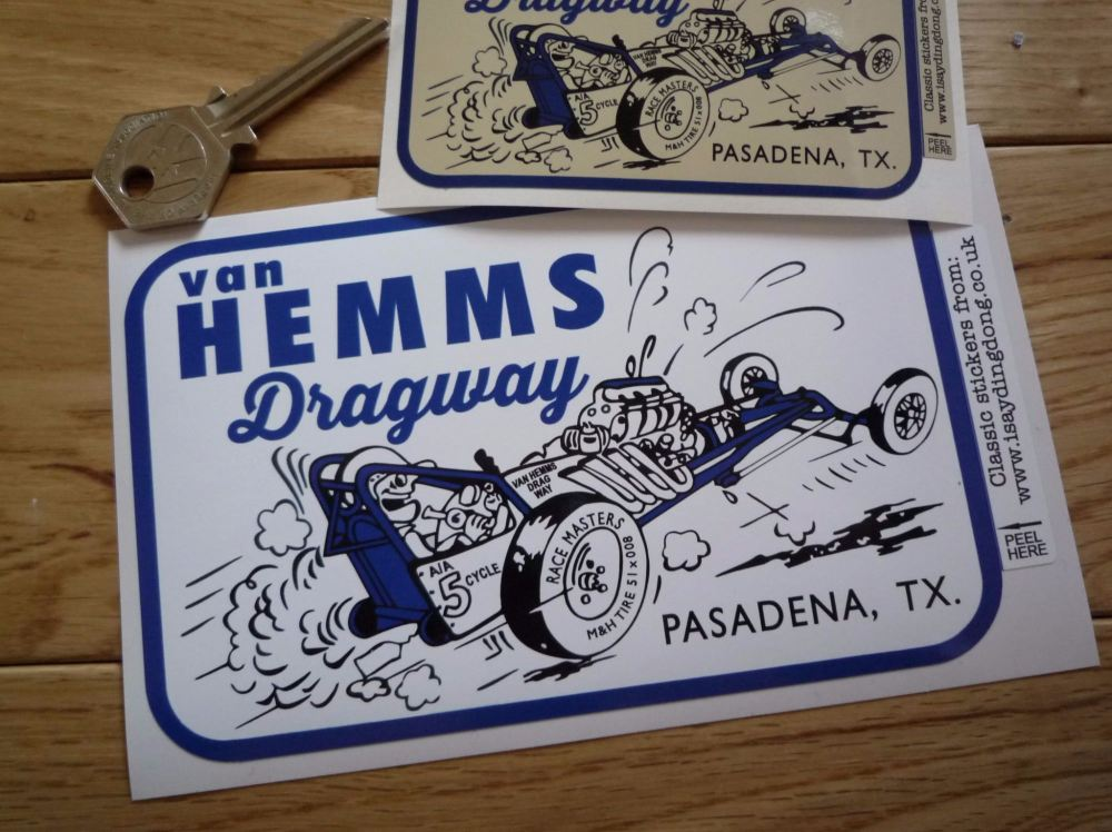 "van Hemms Dragway Pasadena Texas Sticker. 4"" or 6""."