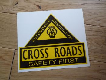 "AA Cross Roads. Safety First. Large Shaped Sticker. 14.5""."