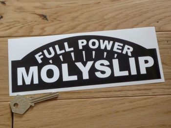 "Molyslip Full Power Black & White Shaped Sticker. 8""."