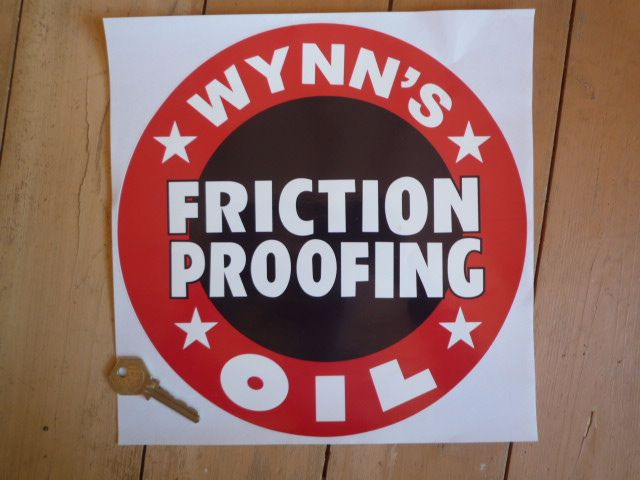 "Wynn's Friction Proofing Oil Circular Sticker. 10"" or 12""."