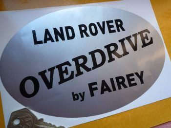 "Land Rover Series 1 etc. Overdrive By Fairey Large Old Style Sticker. 7.5""."