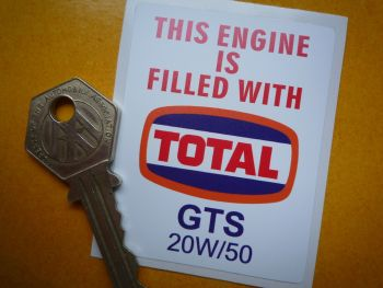 "Total GTS 20W/50 Oil Service Sticker. 2.5""."