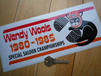 "Wendy Wools Special Saloon Championships 1980-1985 Sponsor Sticker. 11""."
