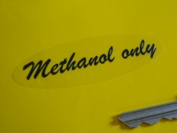 """Methanol Only Race Car Stickers. 3"""" or 5"""" Pair."""