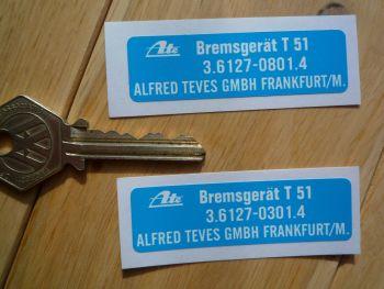 """ATE Bremsgerat T 51 Servo Sticker. 2.5""""."""