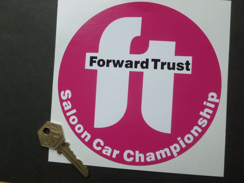 "Forward Trust Saloon Car Championship Sticker. 6""."