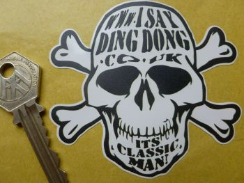 "I Say Ding Dong Skull & Crossbones Style Sticker. 3.25""."