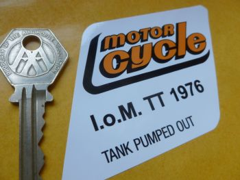 "Motor Cycle Weekly I.O.M TT 1976 Tank Pumped Out Sticker. 3""."