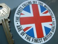The Parts Falling Off This Motorcyle Are Of Finest British Quality Funny Sticker. 3