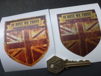 "In Rust We Trust Union Jack Shield Style Sticker. Various Colours. 2.75""."