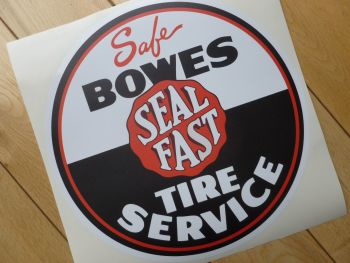 "Bowes Seal Fast Tire Service Sticker. 10""."