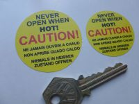 Caution! Never Open When Hot! Radiator Cap Sticker. 40mm or 50mm.