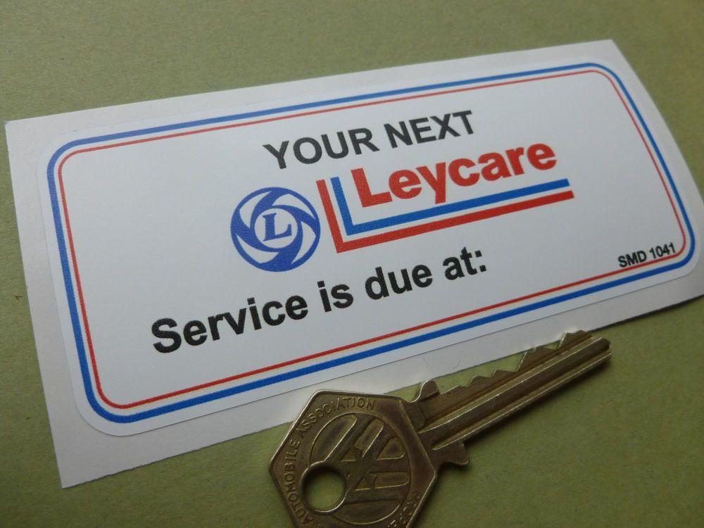 "Leycare British Leyland BL 'Service is Due At' Service Sticker. 4.5""."
