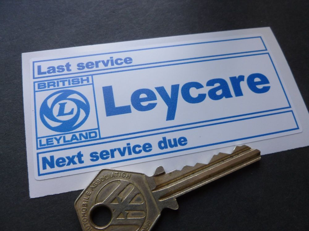 "Leycare British Leyland BL 'Last Service & Next Service' Sticker. 3.75""."