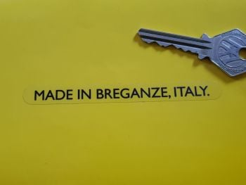 "Made in Breganze, Italy Sticker. 4""."