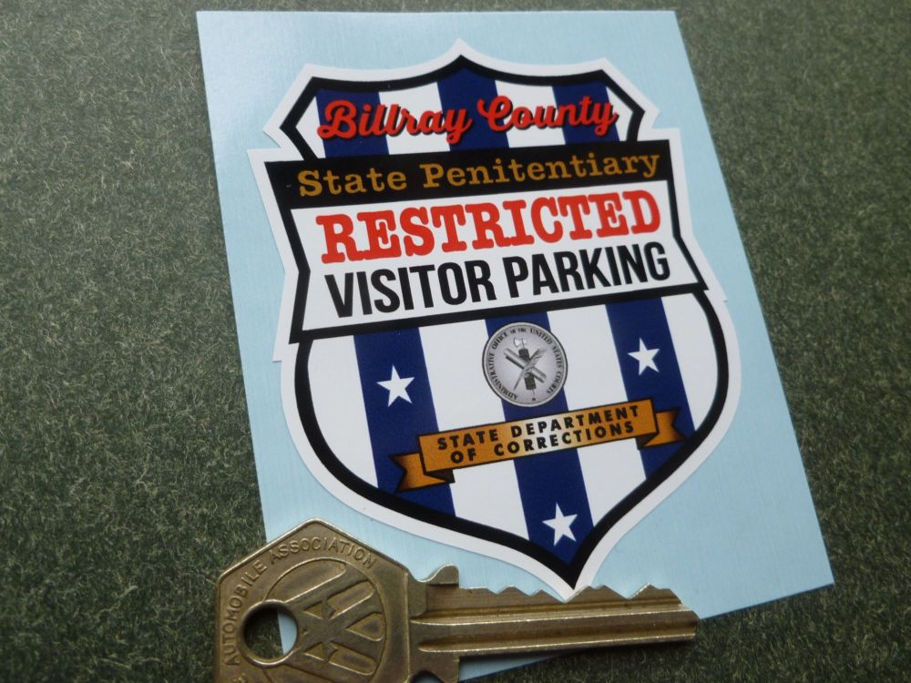 """Billray County Sate Penitentiary Visitor Parking Sticker. 2.75""""."""