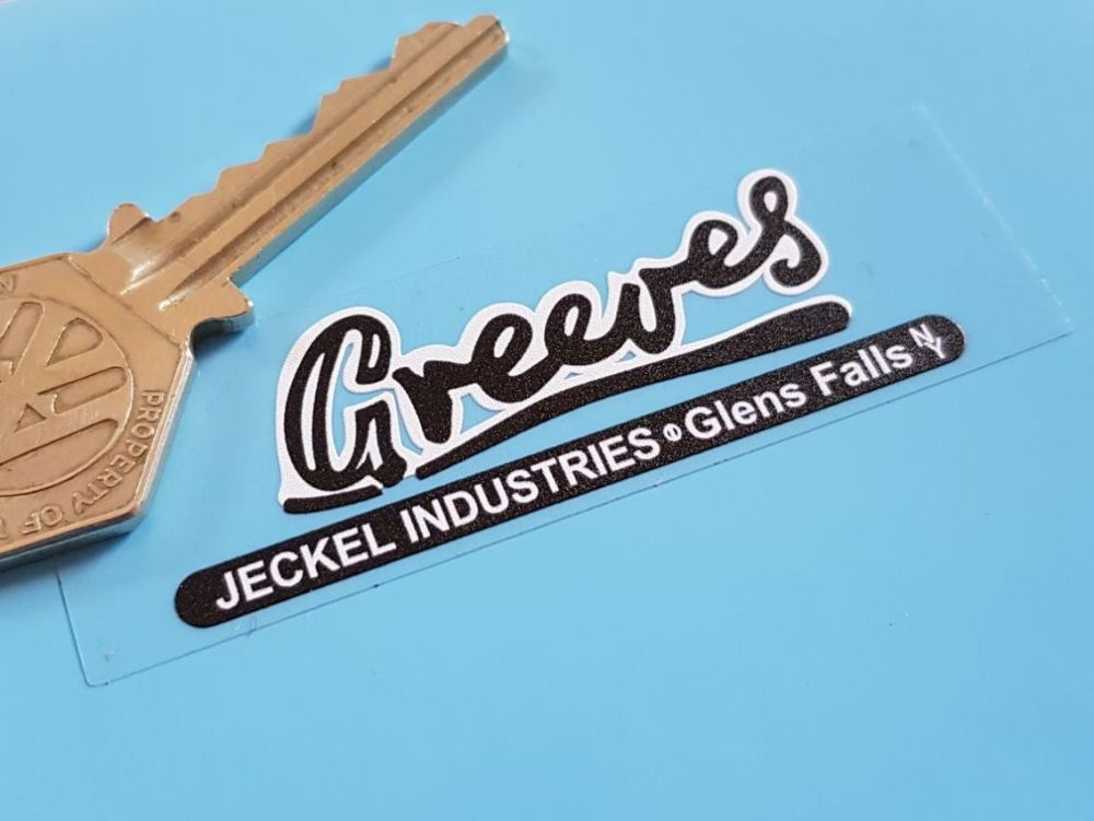 "Greeves, Jeckel Industries, Glens Falls, NY, Sticker. 3"" or 6""."