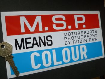"MSP Means Colour. Motorsports Photography By Robin Rew. Oblong Sticker. 8""."