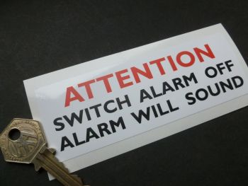 "Attention, Switch Alarm Off, Alarm Will Sound Sticker. 5""."