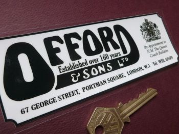 "Offord & Sons, Portman Square, London, By Appointment Old Style Dealer Window Sticker. 6""."