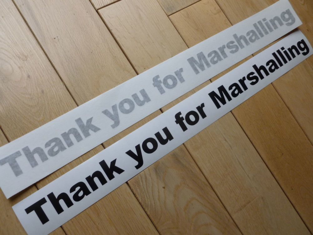"Thank You for Marshalling Cut Vinyl Race Car Sticker 19"""