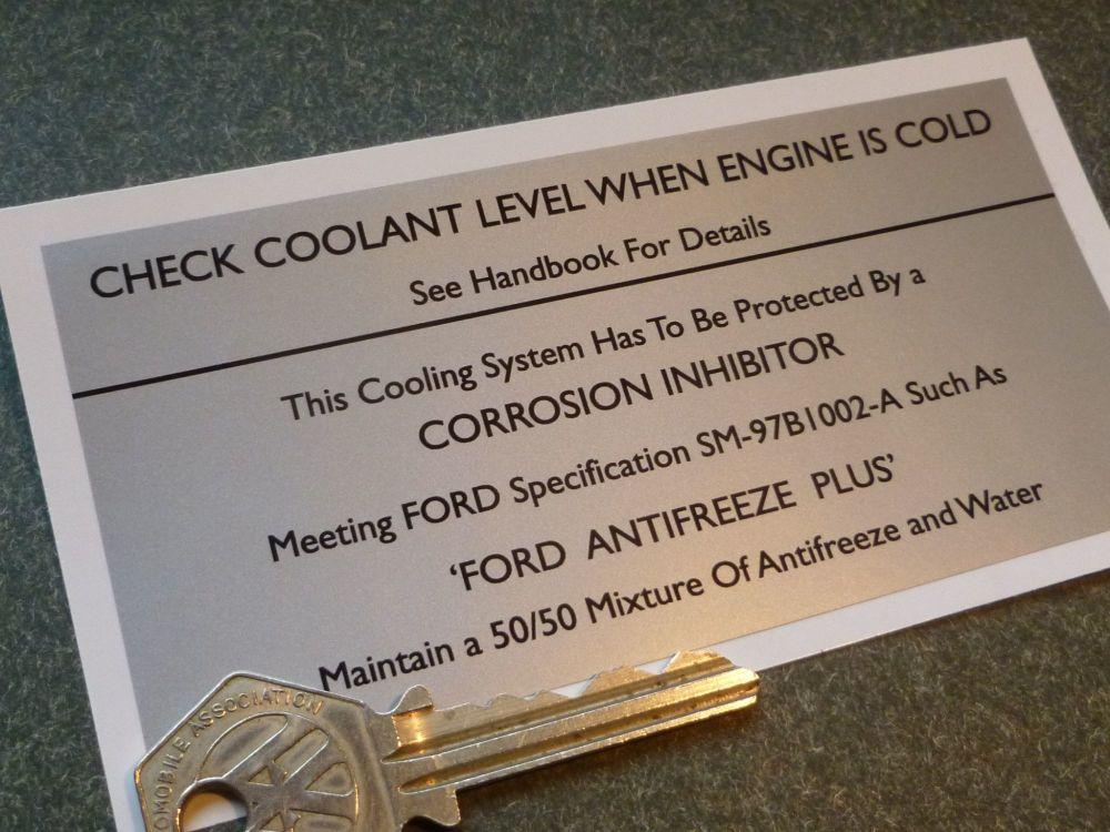 Ford Check Coolant Level When Engine Cold Sticker. Black & Silver. 120mm