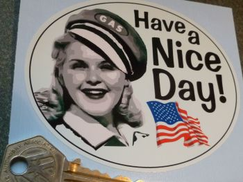 "Have a Nice Day USA Southern Belle Gas Pump Gal Sticker. 4.25""."