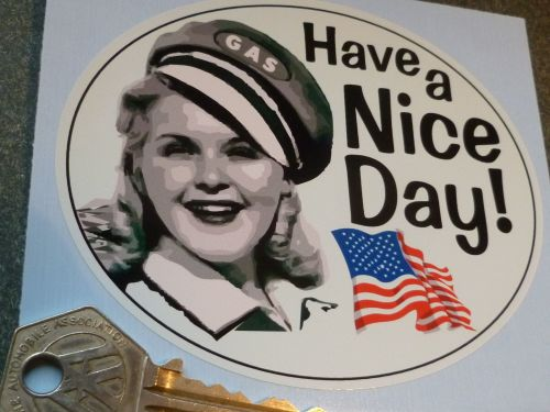 Have a Nice Day USA Southern Belle Gas Pump Gal Sticker. 4