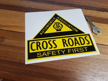 "AA Cross Roads. Safety First. Shaped Sticker. 6.5""."