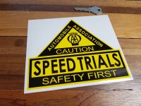 AA Speed Trials. Safety First. Shaped Sticker. 6.5