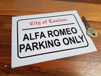 "Alfa Romeo Parking Only. London Street Sign Style Sticker. 3"", 6"" or 12""."