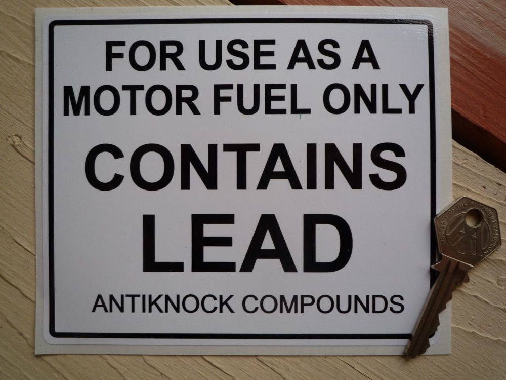 "Contains Lead Antiknock Compounds Petrol Pump Sticker. 6""."