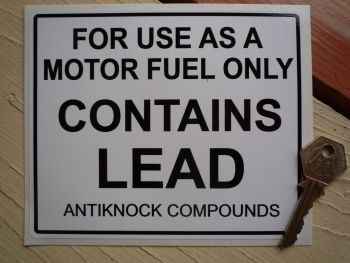 "Contains Lead Antiknock Compounds Petrol Pump Sticker. 6""."