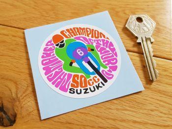 "Suzuki 50cc The Maker Champion of The World Sticker 2.5"""
