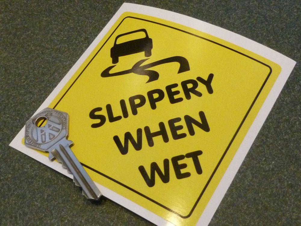 """Slippery when wet static cling window Sticker. 4"""""""