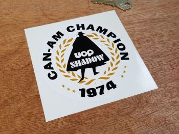 "Can-Am Champion 1974 Uop Shadow Sticker. 4"" or 5""."